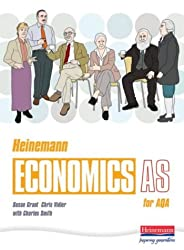 Heinemann Economics AS for AQA: AS Student Book