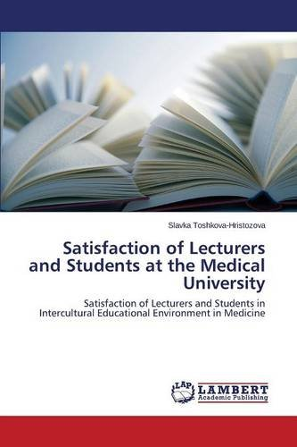 Satisfaction of Lecturers and Students at the Medical University pdf epub