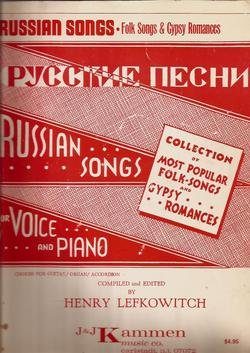 Russian Songs Folk Songs & Gypsy Romances Voice & Piano Henry Lefkowitch Kammen Music
