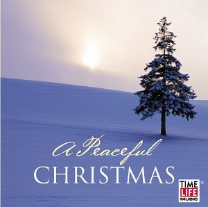 Peaceful Christmas - Time-Life Music: A Peaceful Christmas ...
