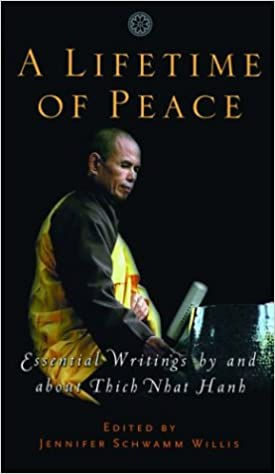 Book Lifetime of Peace: Essential Writings by and About Thich Nhat Hanh