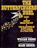 Butterfingers Angel, William Gibson, 0809118904