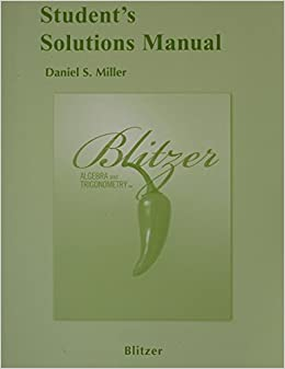 Student Solutions Manual for Algebra and Trigonometry 4th edition by Blitzer, Robert F. (2009)