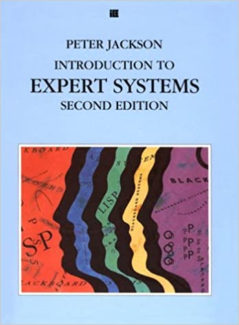 Introduction to expert systems international computer science introduction to expert systems international computer science series 2nd edition fandeluxe Choice Image