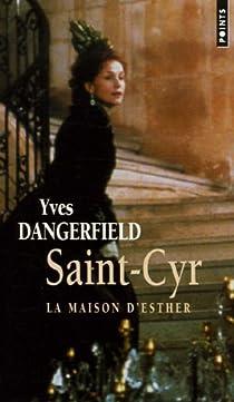 Télécharger Saint-Cyr : La Maison d'Esther PDF