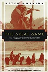 (The Great Game: The Struggle for Empire in Central Asia) By Hopkirk, Peter (Author) Paperback on 15-May-1994