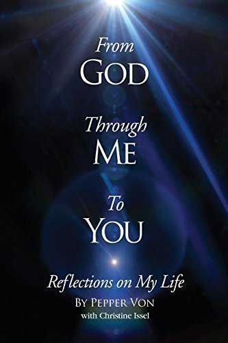 From God Through Me to You: Reflections on My Life
