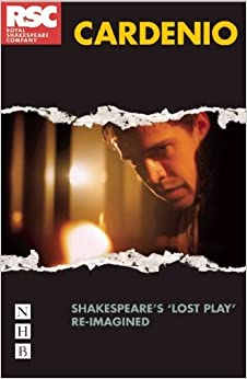 Cardenio by William Shakespeare (2011-04-21)