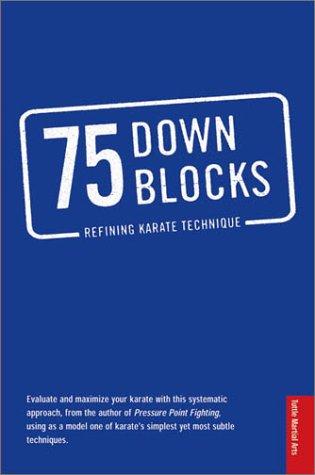 75 Down Blocks: Refining Karate Techniques (Punch 75)