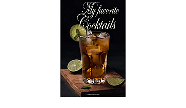 My Favorite Cocktails: Notebook - Diary - Entry Book Cocktail ...