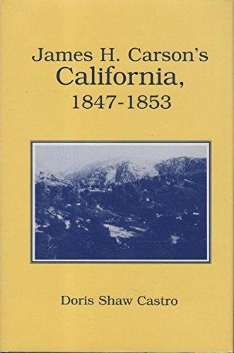 James H. Carson's California, (Shaw Gold Island)