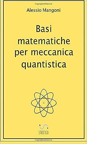 Book Basi matematiche per meccanica quantistica