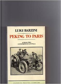 Descargar Por Elitetorrent Peking To Paris: A Journey Across Two Continents In 1907 Donde Epub