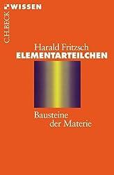 Elementarteilchen: Bausteine der Materie
