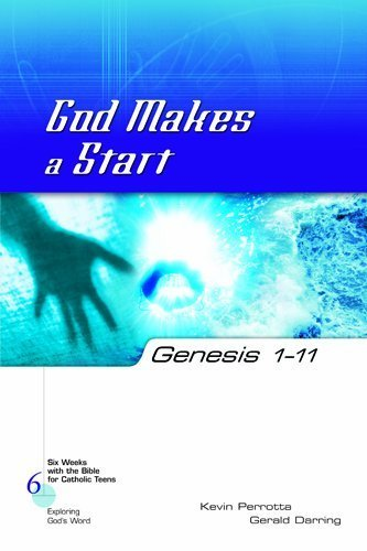 Genesis 1-11: God Makes a Start (Six Weeks with the Bible for Catholic Teens)