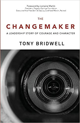 The Changemaker: A Leadership Story of Courage and Character (The Maker Series)