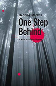 One Step Behind (Kurt Wallander Mystery Book 7)