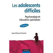 Les adolescent difficiles - 3e éd. : Psychanalyse et éducation spécialisée (Psychologie et pédagogie) (French Edition)