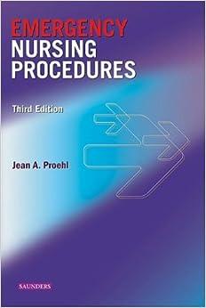Emergency Nursing Procedures, 3e (Proehl, Emergency Nursing Procedures)