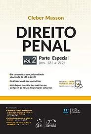 Direito Penal - Parte Especial - Vol. 2: Parte Especial (arts. 121 a 212): Volume 2