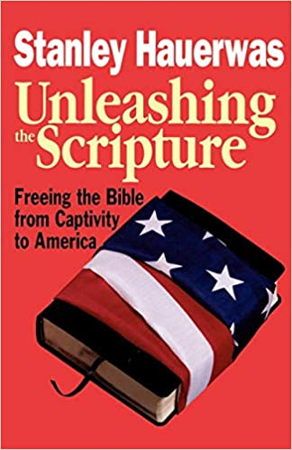 Unleashing the Scripture: Freeing the Bible from Captivity to