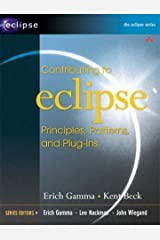 Contributing to Eclipse: Principles, Patterns, and Plug-Ins Paperback