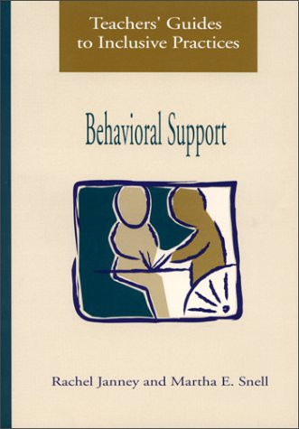 Teachers' Guides to Inclusive Practices : Behavioral Support