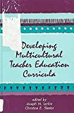 Developing Multicultural Teacher Education Curricula, , 0791425932