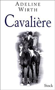 Cavalière par Adeline Wirth
