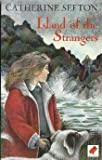 img - for Island Of The Strangers book / textbook / text book