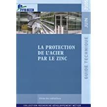 PROTECTION DE L'ACIER PAR LE ZINC (LA)