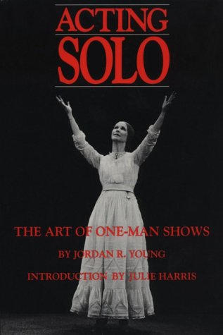 Acting Solo: The Art of One-Man Shows