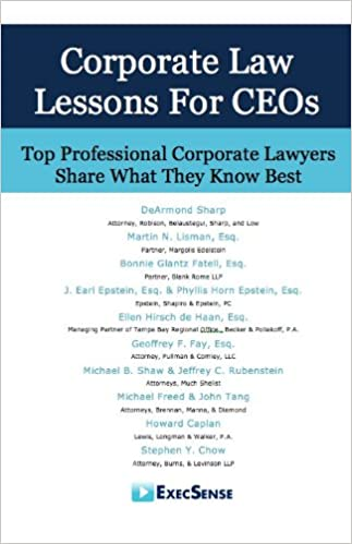 CORPORATE LAW LESSONS FOR CEOs: Top Professional Corporate