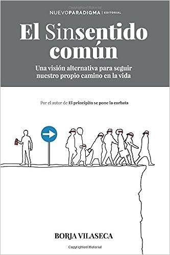 El Sinsentido Común por Borja Vilaseca epub