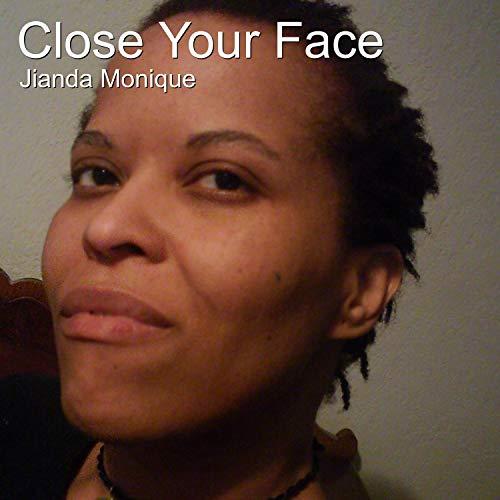 Close Your Face (Flange Edit)