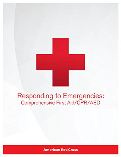 Responding to Emergencies: Comprehensive First Aid/CPR/AED Textbook (First Red Book Cross Aid)