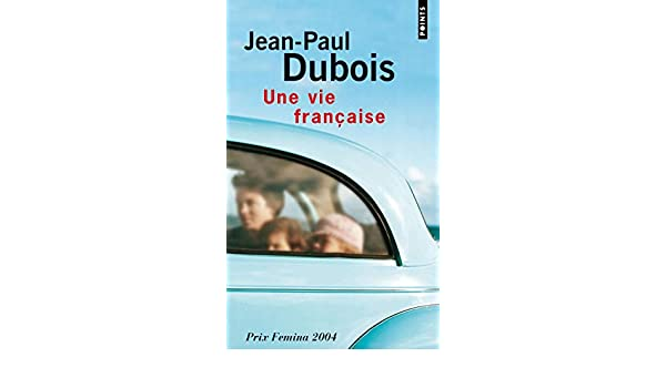 Une Vie Francaise Points No 1378 French Edition Jean