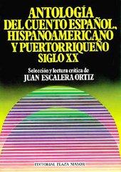 Download Antologia del Cuento Espanol, Hispanoamericano y Puertorriqueno Siglo XX PDF