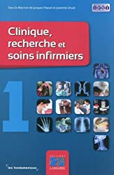 Clinique, recherche et soins infirmiers : Tome 1