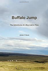 Buffalo Jump: The adventures of a boy lost in time