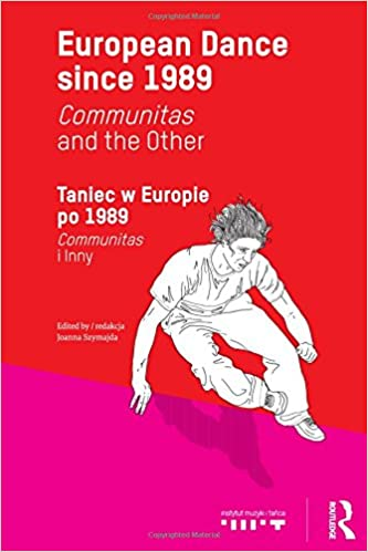 Book European Dance since 1989: Communitas and the Other