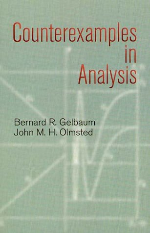 Counterexamples In Analysis  Dover Books On Mathematics