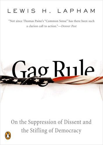Read Online Gag Rule: On the Suppression of Dissent and the Stifling of Democracy pdf