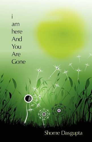 Download I Am Here and You Are Gone ebook