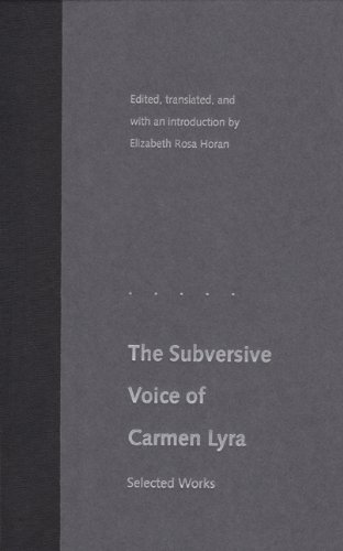 The Subversive Voice of Carmen Lyra: Selected Works (Lyra Carmen)