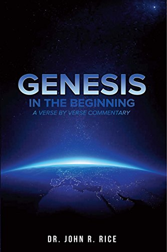 Genesis: In the Beginning: A Verse-by-Verse Commentary on