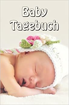 Book Baby Tagebuch (German Edition)