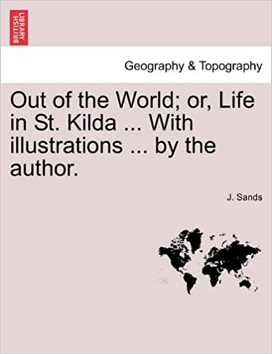 Amazon kostenloser E-Book-Download für Kindle Out of the World; or, Life in St. Kilda ... With illustrations ... by the author. 1241313008 auf Deutsch ePub