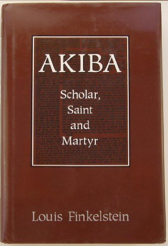 Akiba: Scholar, Saint and Martyr