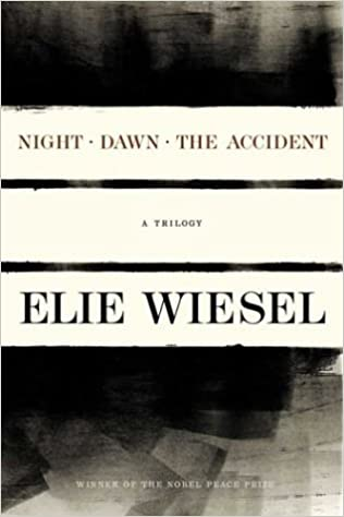 Night, Dawn, The Accident, A Trilogy: Elie Wiesel: 9780809073696 ...
